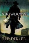 Showdown  - Ted Dekker
