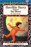 Horrible Harry Goes to the Moon - Suzy Kline,  Frank Remkiewicz (Illustrator)