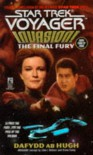 The Final Fury (Star Trek: Voyager, No 9: Invasion Book No 4) - Dafydd ab Hugh