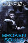 Broken Souls - Stephen Blackmoore