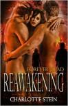 Reawakening (Forever Dead, #1) - Charlotte Stein