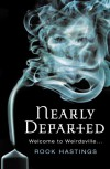 Nearly Departed (Weirdsville) - Rook Hastings