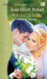 Pengantin Natal (A Bride By Christmas ) - Joan Elliott Pickart