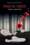 Magia Krwi (Magia Krwi, #1) - Tessa Gratton