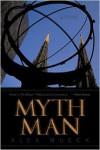 Myth Man - Alex Mueck