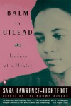 Balm in Gilead: Journey of a Healer - Sara Lawrence-Lightfoot