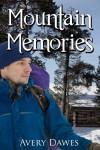Mountain Memories - Avery Dawes