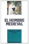El hombre medieval (Libros Singulares (Ls)) - Jacques Le Goff