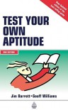 Test Your Own Aptitude - Jim Barrett, Geoff Williams