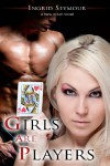 Girls Are Players (G.A.P.) (Volume 2) - Ingrid Seymour