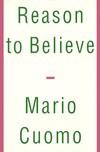Reason to Believe - Mario M. Cuomo