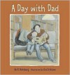 A Day with Dad - Bo R. Holmberg, Eva Eriksson