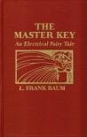 The Master Key - L. Frank Baum