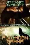 Full Moon Gamma - Jackie Nacht