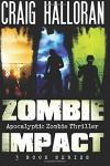 Zombie Impact: Series (Volume 1) - Craig Halloran