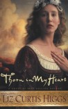 Thorn in My Heart (Lowlands of Scotland Series #1) - Liz Curtis Higgs