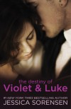 The Destiny of Violet & Luke - Jessica Sorensen