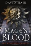 Mage's Blood (Moontide Quartet #1) - David Hair