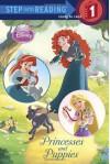 Princesses and Puppies (Disney Princess) - Jennifer Weinberg, Francesco Legramandi, Gabriella Matta