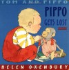 Pippo Gets Lost (Tom and Pippo) - Helen Oxenbury