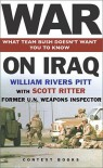 War on Iraq - William Rivers Pitt, Scott Ritter
