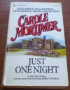 Just One Night - Carole Mortimer