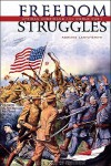 Freedom Struggles: African Americans and World War I - Adriane Lentz-Smith