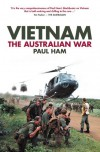 Vietnam: The Australian War - Paul Ham
