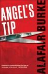 Angel's Tip - Alafair Burke