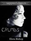 Crumbs: A Lesbian Hansel and Gretel - Elora Bishop