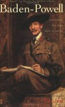 Baden-Powell: Founder of the Boy Scouts - Tim Jeal