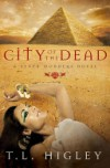 City of the Dead - T.L. Higley