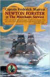 Newton Forster or the Merchant Service - Frederick Marryat