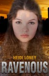 Ravenous (Ancestry 1) - Heidi Loney