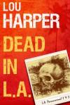 Dead in L.A. (L.A. Paranormal 1 & 2) - Lou Harper