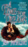 A Time for Dreams - Jen Holling