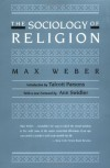The Sociology of Religion - Max Weber, Ephraim Fischoff, Ann Swidler