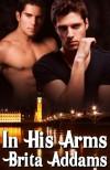 In His Arms - Brita Addams