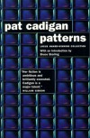 Patterns - Pat Cadigan, Bruce Sterling