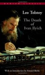 The Death of Ivan Ilyich - Leo Tolstoy, Ronald Blythe, Lynn Solotaroff
