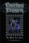 Courtney Crumrin:The Witch Next Door - Ted Naifeh
