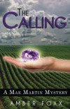The Calling (Mae Martin Mysteries) (Volume 1) - Amber Foxx