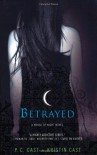Betrayed - Kristin Cast, P.C. Cast