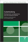 Cyberbullying: Development, Consequences, Risk and Protective Factors - Ersilia Menesini, Christiane Spiel