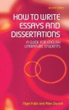 How to Write Essays and Dissertations: A Guide for English Literature Students - Nigel Fabb, Alan Durant