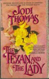 The Texan and The Lady - Jodi Thomas