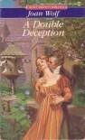 A Double Deception - Joan Wolf
