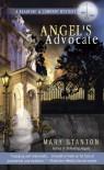 Angel's Advocate - Mary Stanton
