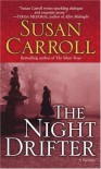 The Night Drifter - Susan Carroll