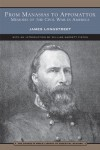 From Manassas to Appomattox (Barnes & Noble Library of Essential Reading): Memoirs of the Civil War in America - James Longstreet